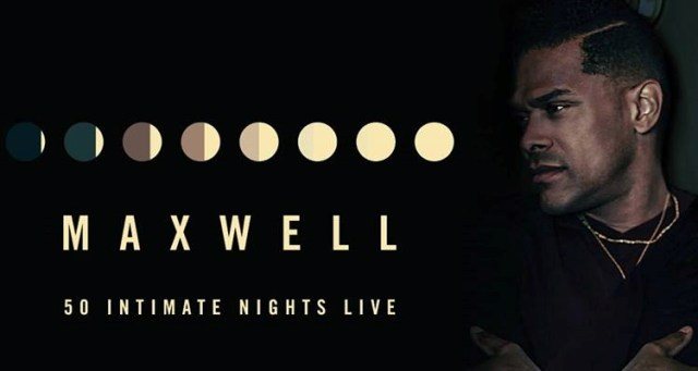 Maxwell-50-Intimate-Nights-Live-Tour-it-needs-to-be-ced-the-industry-cosign-big-ced